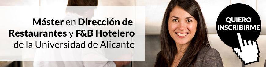 Inscripción para el Máster en Dirección de Restaurantes y F&B Hotelero de la Universidad de Alicante