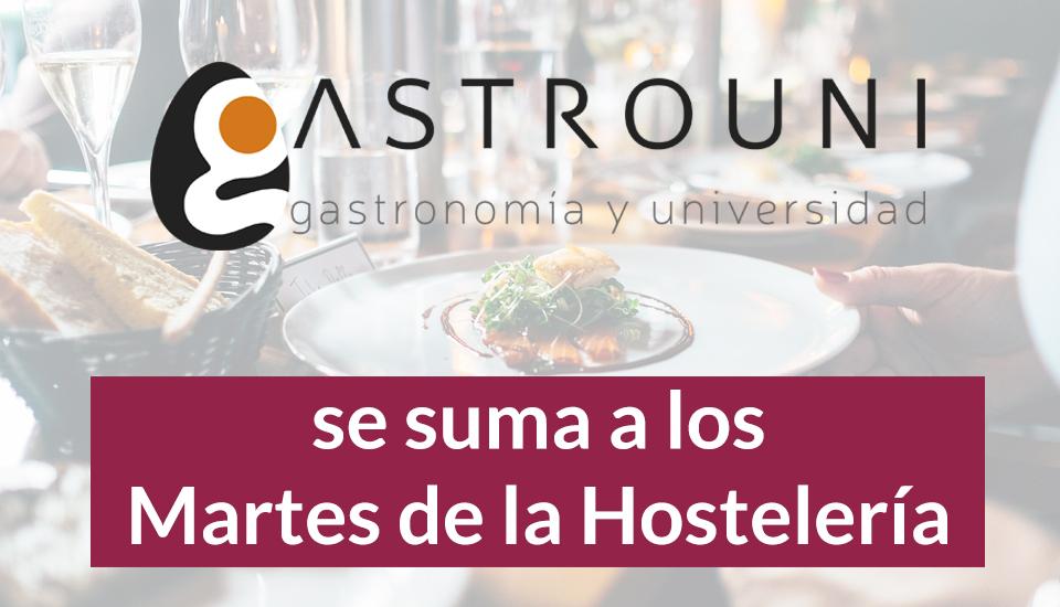 Gastrouni se suma a los Martes de la Hostelería