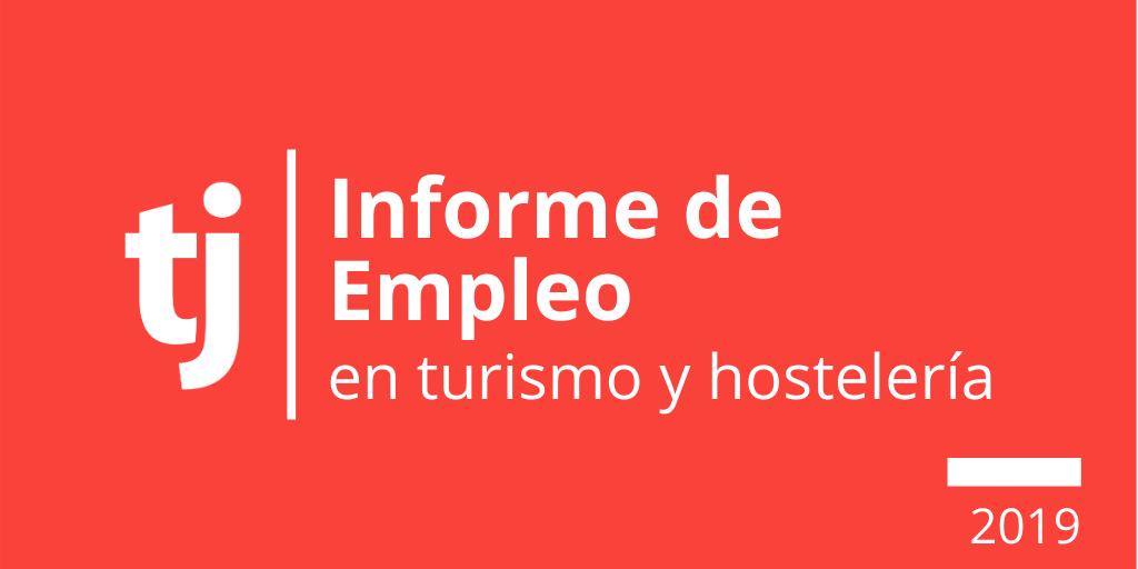 Informe Empleo en Turismo y Hostelería 2019