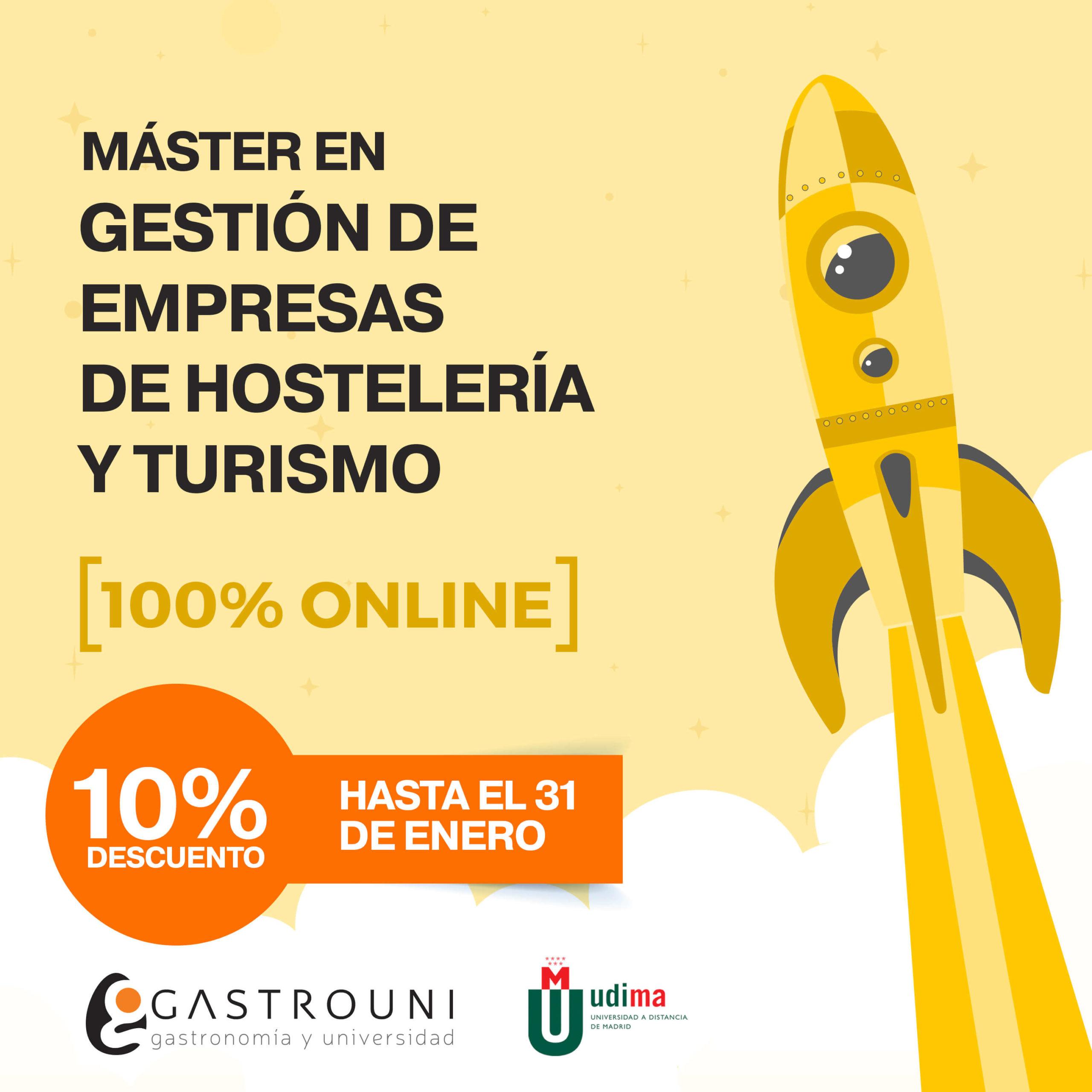 10& descuento Máster en Gestión de Empresas de Hostelería y Turismo